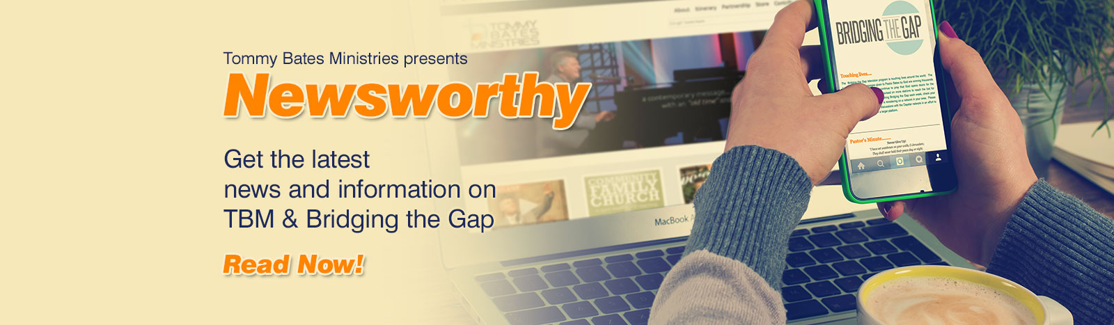 Newsworthy a publication by Tommy Bates Ministries