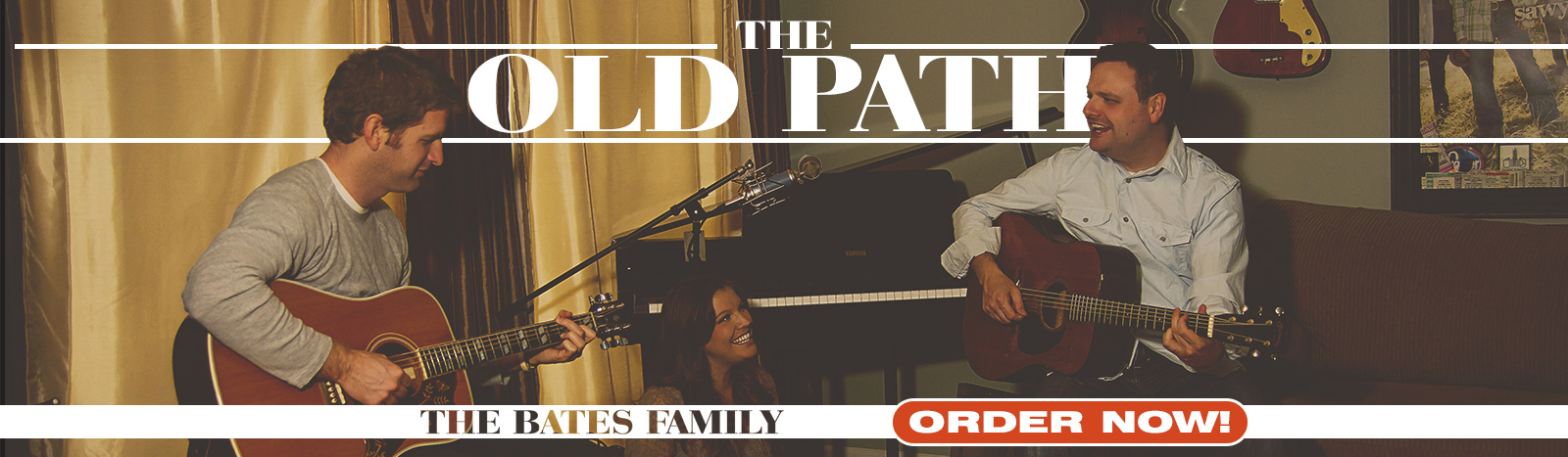 The Old Path, Songs of Our Heritage, by The Bates Family