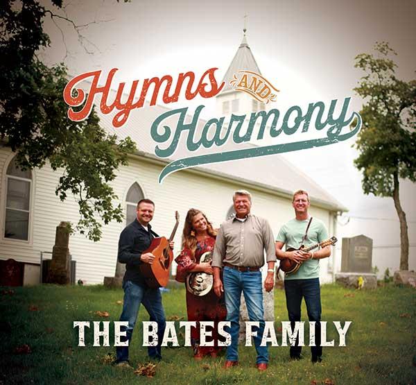 The Bates Family - Hymns and Harmony